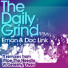 Eman & Doc Link - The Daily Grind (Veev's Music Is Love Mix)OUT NOW
