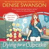 Dying for a Cupcake by Denise Swanson, Narrated by Maia Guest