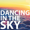 Dancing In The Sky- Dani and Lizzy (cover)-- For Aunt Cindy