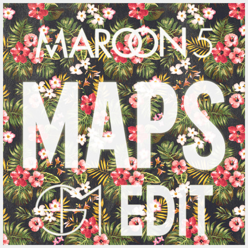 Maroon5 - Maps (Sloth Maschine Edit) [FREE Download] by