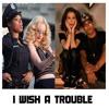 Cher Lloyd & T.I. - I Wish A Trouble - ft. Iggy Azalea & Jennifer Hudson