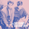 The Sullivans -  This Is Where We Part
