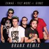 [PREMIERE] Exmag - Tilt Mode ft GiBBZ (BRANX Remix)