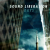 'Days' Sound Liberation