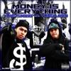 10. Same Shit (Money Is Everthing Street Album)