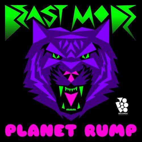 Planet Rump - Beast Mode