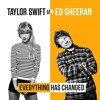 Taylor Swift feat Ed Sheeran - Everything Has Changed