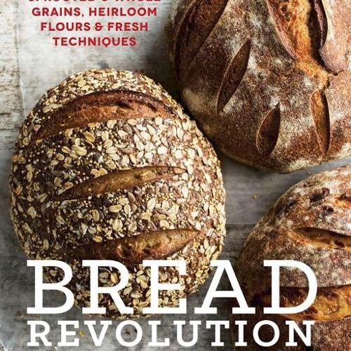 'Bread Revolution' with Peter Reinhart