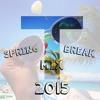 Spring Break Mix 2015