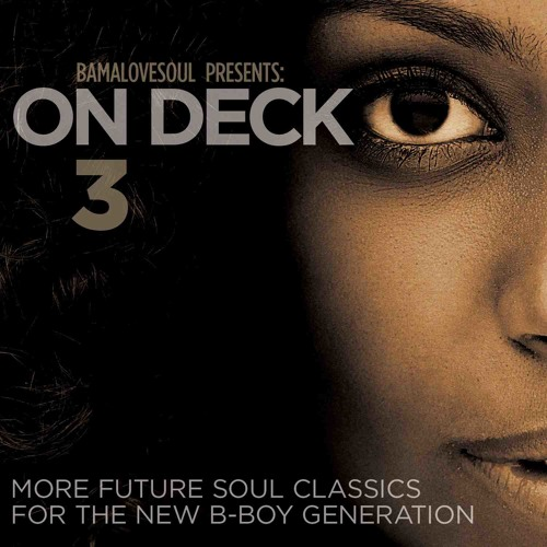 BamaLove Soul presents On Deck 3 (teaser mix)