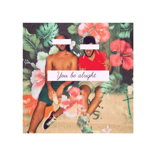 You be alright (Musiq Soulchild rework)