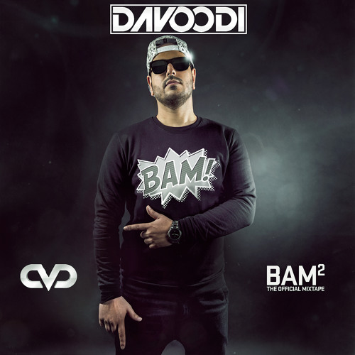 Davoodi Presents - BAM! - Episode #2
