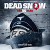 The Tank Buster - Dead Snow2 - Christian Wibe