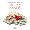 Onpointlikeop Ft Fetty Wapfor Them Bands