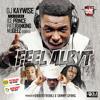 DJ Kaywise - Feel Alryt ft Ice Prince, Patoranking And Mugeez