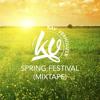 ★ Spring Festival ★ (Mixtape)