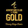 Adventure Club (feat. Yuna) - Gold (Binary Reign Remix)