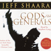 Gods and Generals by Jeff Shaara, read by Stephen Lang