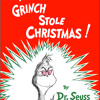 How the Grinch Stole Christmas by Dr. Seuss, read by Walter Matthau