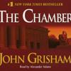 The Chamber by John Grisham, read by Alexander Adams