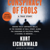 Conspiracy of Fools by Kurt Eichenwald, read by Robertson Dean