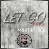 Download Speez - Let Go Feat. MouthPi3ce Mp3