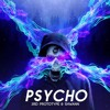 3rd Prototype & Shwann - Psycho (Original Mix) *Supported by KSHMR*