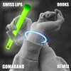 Swiss Lips - Books (Gomaband Remix) FREE DOWNLOAD