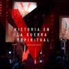 Victoria En La Guerra Espiritual / Victory In Spiritual Warfare - Ps Cesar Castellanos - 3/1/15