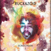Ruckazoid - Let The Music Take Control
