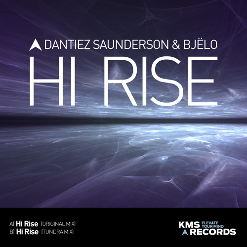 Download Dantiez Saunderson & Bjelo - Hi Rise (Tundra Mix)