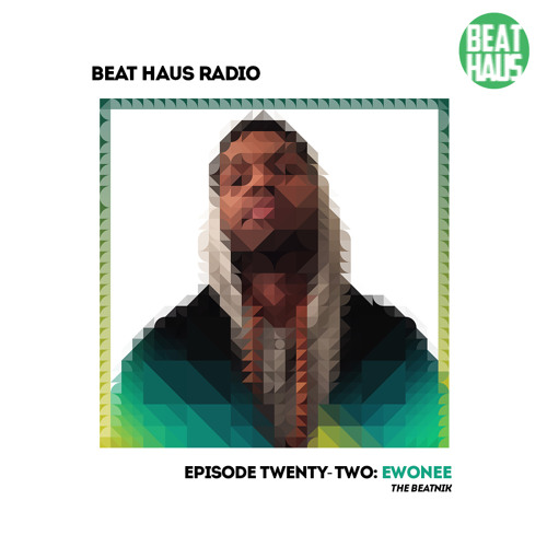 BEAT HAUS RADIO 22 ft ewonee .