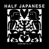 Half Japanese - True Believers
