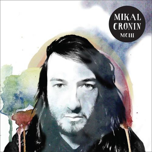 "Mikal Cronin ""ii) Gold"""