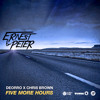 Deorro X Chris Brown - Five More Hours (Ernest & Peter Extended Mix) [FREE DOWNLOAD IN DESCRIPTION]
