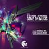 DJ D-Xtreme & Devine Noise - Come On Music (Original Mix)