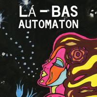 La-Bas - Automaton