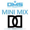 DMS MINI MIX WEEK #157 DJ DANNY DIGGZ