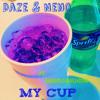 Daze & Neno - My Cup Ft. Bnicole Da Reason (1)