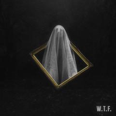 """THIEVES & Drean - """"W.T.F."""""""