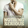 Audiobook Sample of Nothing Serious by Jay Northcote