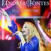 Andréa Fontes / Deus Surpreende / 2015 / Nem Adiantou