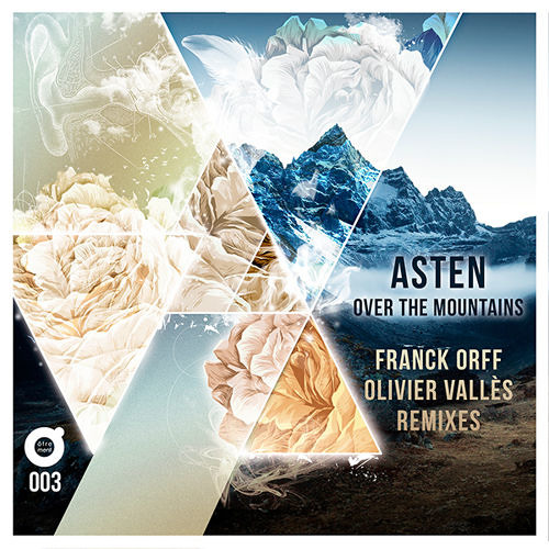 ASTEN - over the mountains (OLIVIER VALLES remix )