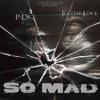 So Mad (Prod. Kane Solo)