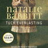 Tuck Everlasting by Natalie Babbitt, read by Peter Thomas