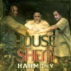 House Of Shem - Jah Know