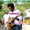 Ethir Neechal Adi -Ethir Neechal [Dutch Mixz ] - DJ Arjun  (Demo)