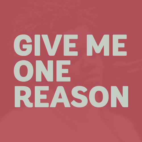Give Me One Reason (Bootleg)