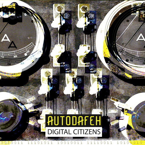 AUTODAFEH - DIGITAL CITIZENS - CD - Album Preview