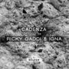 Cadenza Podcast | 158 - Ricky Gaddi & I.G.N.A (Source)